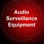 Audio Surveillance Equipment